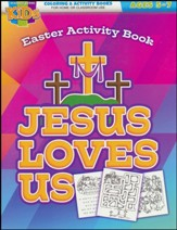 Jesus Loves Us Easter Activity Book (ages 5-7)