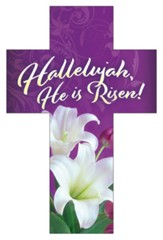 Hallelujah He is Risen! (Romans 6:4, KJV) Cross Bookmarks, 25