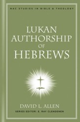 Lukan Authorship of Hebrews - eBook