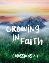 God's Word in Time Scripture Planner: Growing in Faith  Colossians 2:7 Elementary/Middle School Student Edition (KJV  Version; August 2021 - July 2022)