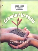 God's Word in Time Scripture Planner: Growing in Faith  Colossians 2:7 Primary Student Edition (ESV Version; August  2021 - July 2022)