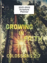 God's Word in Time Scripture Planner: Growing in Faith  Colossians 2:7 Secondary Student Edition (ESV Version;  Large; August 2021 - July 2022)