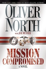 Mission Compromised: A Novel - eBook