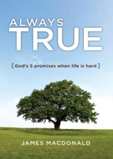 Always True: God's 5 Promises When Life Is Hard - eBook