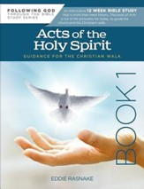 Following God Series: Acts of the Holy Spirit - Book 1