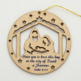 Unto You is Born in the City of David A Savior Laser-cut Wood Ornament