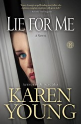 Lie for Me: A Novel - eBook