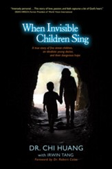 When Invisible Children Sing - eBook