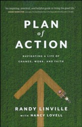 Plan of Action: Navigating a Life of Change, Work, and Faith