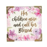 Her Children Arise and Call Her Blessed Magnet