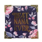 Best Nana Ever Magnet