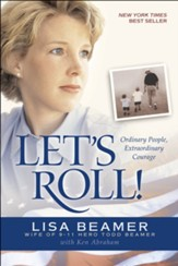 Let's Roll!: Ordinary People, Extraordinary Courage - eBook