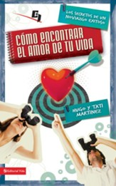 Cómo Encontrar el Amor de Tu Vida, eLibro  (How to Find the Love of Your Life, eBook)
