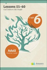 Answers Bible Curriculum Adults Unit 6 Student Guide (2nd Edition)