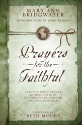 Prayers for the Faithful: Fervent Daily Prayer and Meditations for Christians Serving Around the World - eBook