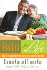 Recipe for Life: How to Change Habits That Harm into Resources that Heal - eBook