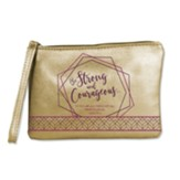 Be Strong and Courageous Wristlet