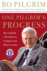 One Pilgrim's Progress: How to Build a World-Class Company, and Who to Credit - eBook