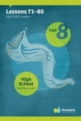 Answers Bible Curriculum High School Unit 8 Student Guide (2nd Edition)