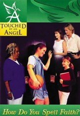 Touched By An Angel Fiction Series: How Do You Spell Faith? - eBook