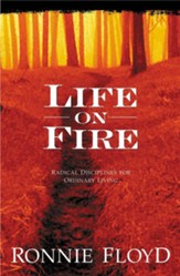 Life on Fire: Radical Disciplines for Ordinary Living - eBook