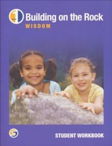 Building on the Rock Grade 1: Wisdom  Student Workbook