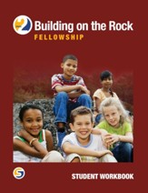 Building on the Rock Grade 2: Fellowship Student Workbook