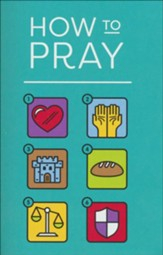 How to Pray (Pack of 25 Tracts)
