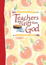 Teachers Are a Gift from God Greeting Book - eBook