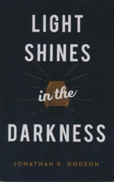 Light Shines in the Darkness, (ESV) Pack of 25 Tracts
