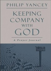 Keeping Company with God: A Prayer Journal - eBook