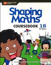 Shaping Maths Coursebook 1B (3rd  Edition)
