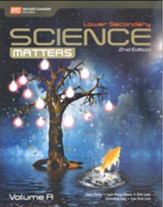Lower Secondary Science Matters  Textbook Volume A