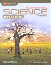 Lower Secondary Science Matters  Textbook Volume B