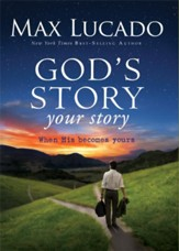 God's Story, Your Story: When His Becomes Yours - eBook