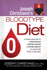 Joseph Christiano's Bloodtype Diet O - eBook