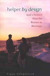 Helper by Design: God's Perfect Plan for Women in Marriage - eBook