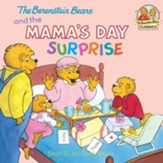 Berenstain Bears and the Mama's Day Surprise - eBook