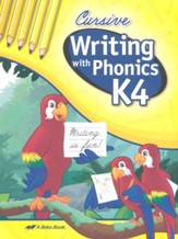 Writing with Phonics K4 (Unbound  Cursive Edition)