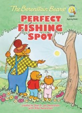 The Berenstain Bears' Perfect Fishing Spot - eBook