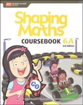 Shaping Maths Coursebook 6A (3rd  Edition)
