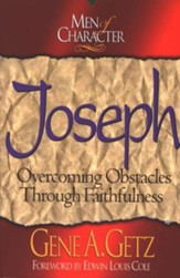 Men of Character: Joseph: Overcoming Obstacles Through Faithfulness - eBook