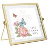 Love Never Fails Tabletop Plaque