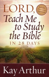 Lord, Teach Me to Study the Bible in 28 Days - eBook