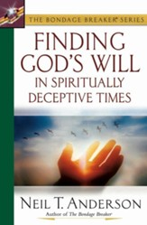 Finding God's Will in Spiritually Deceptive Times - eBook