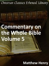 Commentary on the Whole Bible Volume V (Matthew to John) - eBook