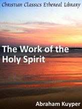 Work of the Holy Spirit - eBook