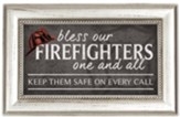 Bless Our Firefighters One and All Framed Plaque