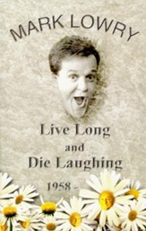 Live Long & Die Laughing - eBook