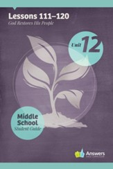 Answers Bible Curriculum Middle School Unit 12 Student Guide (2nd Edition)